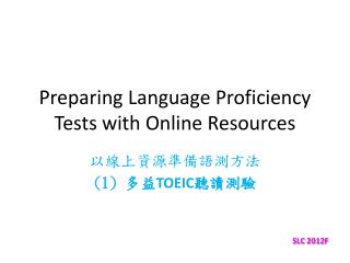 Preparing Language Proficiency Tests with Online Resources