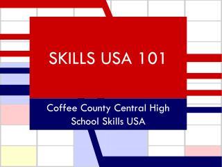 SKILLS USA 101