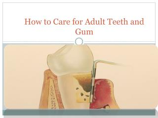 How to Care for Adult Teeth