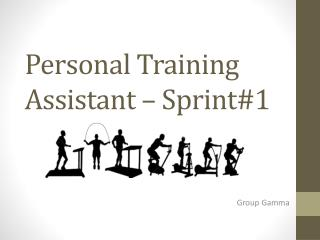 Personal Training Assistant – Sprint#1
