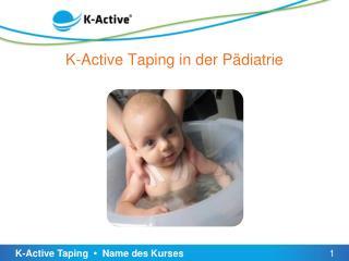 K-Active Taping in  der P�diatrie