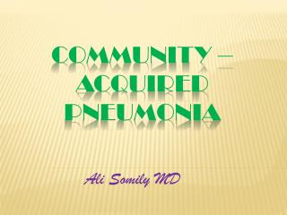 Community –Acquired Pneumonia