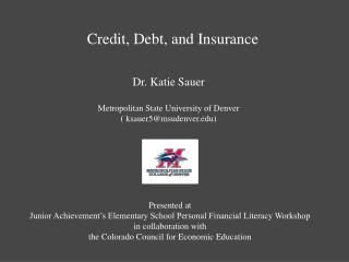 Credit,  Debt,  and Insurance