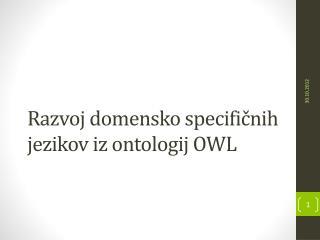 Razvoj domensko specifičnih jezikov iz ontologij OWL