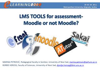 LMS TOOLS for  assessment- Moodle or not  Moodle ?