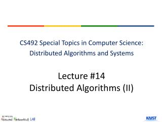 Lecture # 14 Distributed Algorithms ( II)