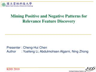 Mining Positive and Negative Patterns for  Relevance Feature  Discovery