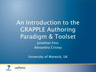 An Introduction to the GRAPPLE Authoring Paradigm & Toolset