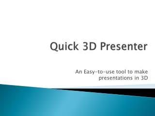 Quick 3D Presenter