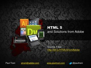 HTML 5  and Solutions  from Adobe
