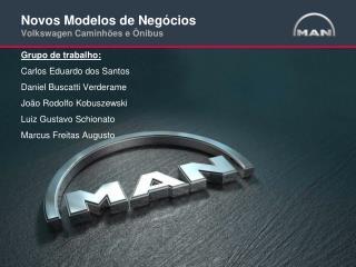 Novos Modelos de Negócios Volkswagen Caminhões e  Ô nibus
