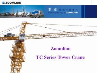 Zoomlion  TC Series Tower Crane