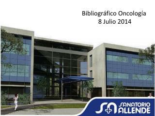 Bibliogr�fico Oncolog�a  8 Julio 2014