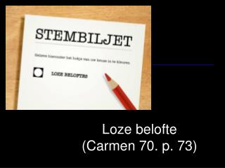 Loze belofte (Carmen 70. p. 73)