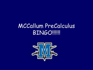 MCCallum PreCalculus  BINGO!!!!!!