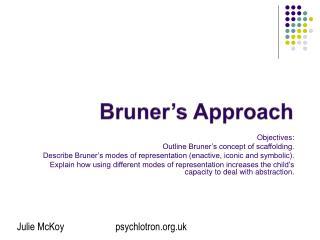 Bruner s Approach