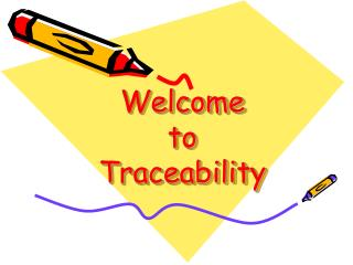 Welcome  to  Traceability