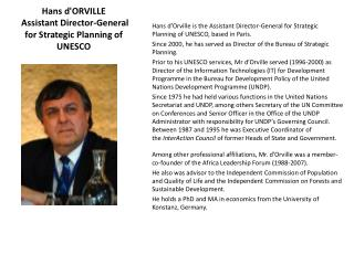 Hans d'ORVILLE  Assistant Director-General for Strategic Planning of UNESCO