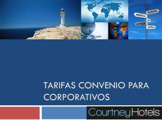 Tarifas convenio para corporativos