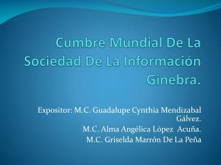 Cumbre Mundial De La Sociedad De La Información Ginebra.