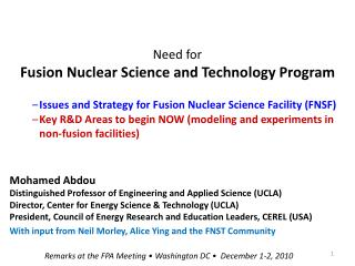 Need for Fusion Nuclear Science and Technology Program