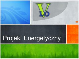Projekt Energetyczny