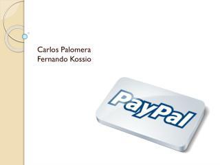 Carlos Palomera Fernando  Kossio