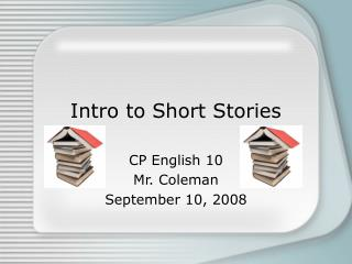 Intro to Short Stories