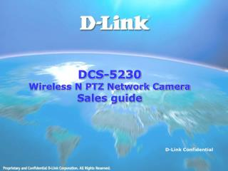 DCS-5230 Wireless N PTZ Network Camera Sales guide