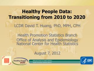 Healthy People Data: Transitioning from 2010 to 2020