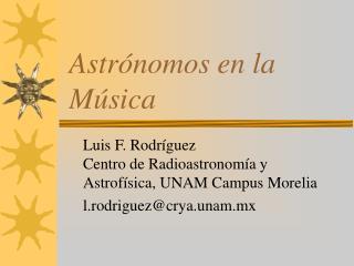 Astr�nomos en la M�sica