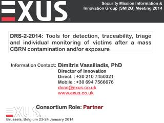 Dimitris Vassiliadis, PhD Director of Innovation Direct  : +30 210 7450321