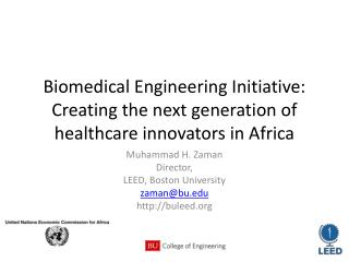 Biomedical Engineering Initiative: Creating the next generation of healthcare innovators in Africa