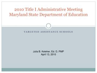 2010 Title I Administrative Meeting Maryland State Department of Education