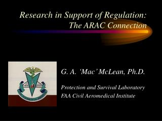 Research in Support of Regulation:  The ARAC Connection