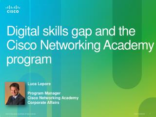 D igital  skills  gap  and the Cisco Networking Academy program