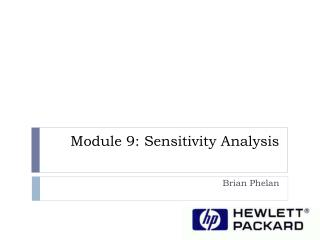 Module  9: Sensitivity Analysis