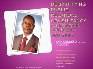 Demystifying public relations consultancy: The strategic approach & dimensions .