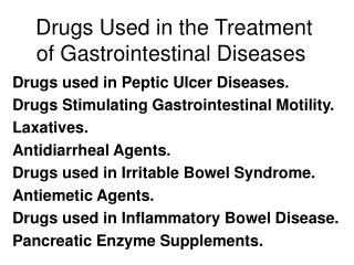 Drugs Used in the Treatment of Gastrointestinal Diseases