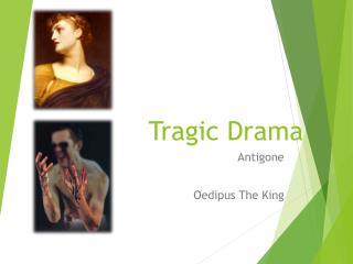 Tragic Drama