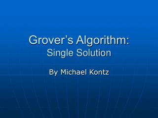 Grover's Algorithm: Single Solution