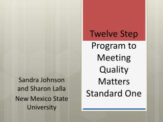 Twelve Step Program to Meeting Quality Matters Standard One