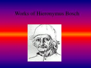 Works of Hieronymus Bosch