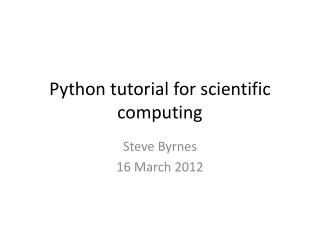 Python tutorial for scientific computing