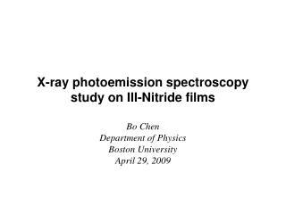 X-ray photoemission spectroscopy study on III-Nitride films