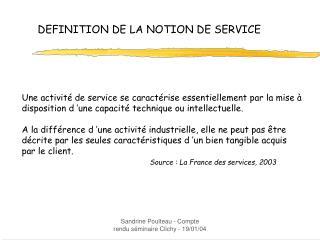 DEFINITION DE LA NOTION DE SERVICE