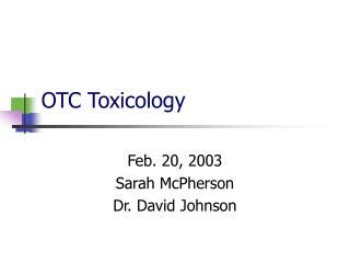 OTC Toxicology