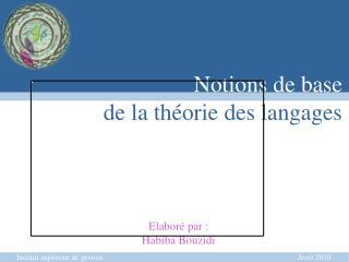 Notions de base  de la théorie des langages