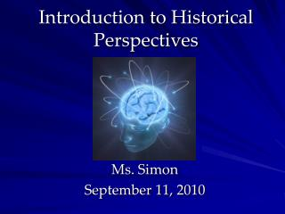 Introduction to Historical Perspectives