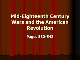 Mid-Eighteenth Century Wars